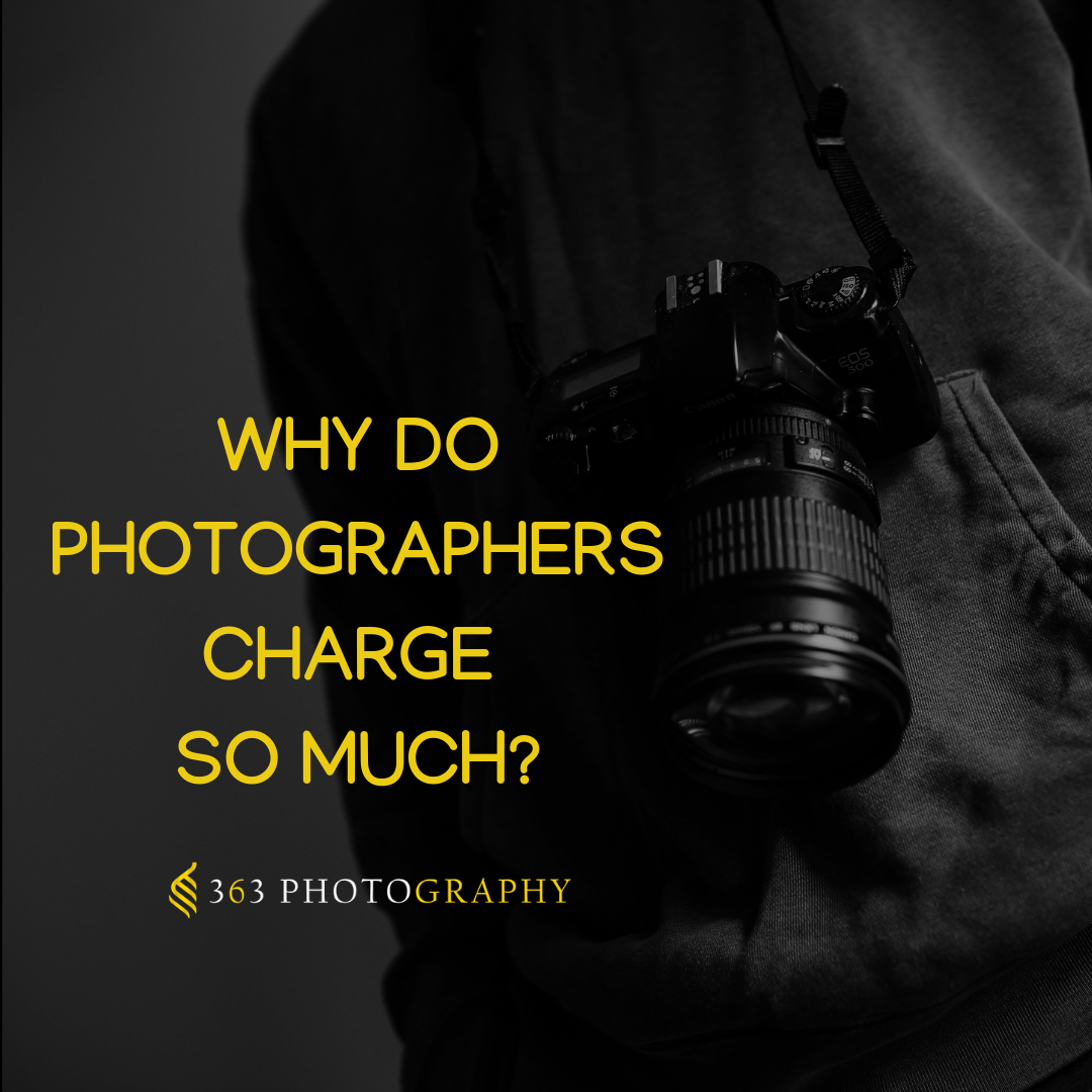 why do phographers charge so much
